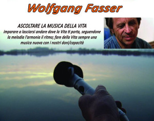 TIRANO, WOLFGANG FASSER E LA MUSICA DELLA VITA